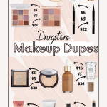 Affordable Makeup Dupes for High End Products